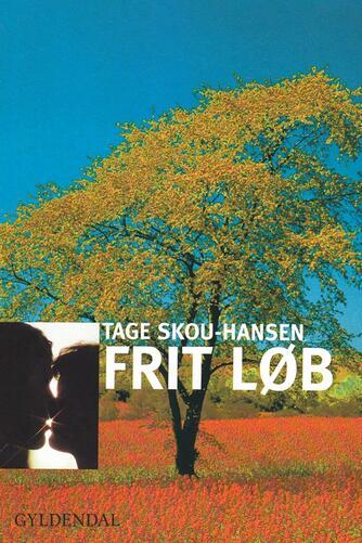 Tage Skou-Hansen: Frit løb
