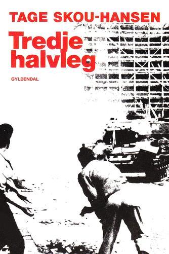 Tage Skou-Hansen: Tredje halvleg