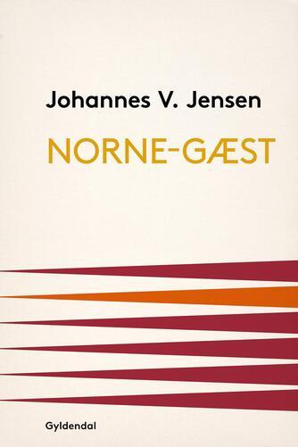 Johannes V. Jensen (f. 1873): Norne-Gæst