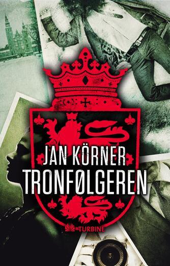 Jan Körner: Tronfølgeren
