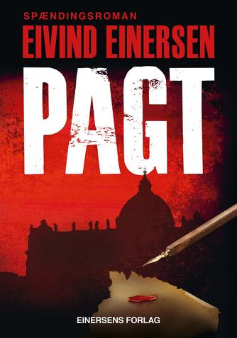 Eivind Einersen: Pagt : spændingsroman