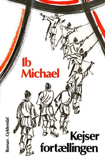 Ib Michael: Kejserfortællingen : roman