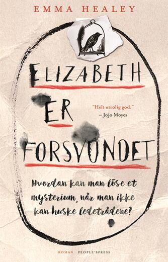 Emma Healey: Elizabeth er forsvundet