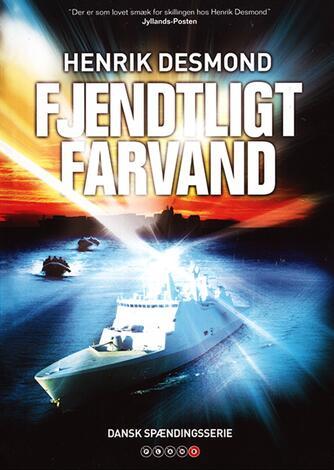 Henrik Desmond: Fjendtligt farvand