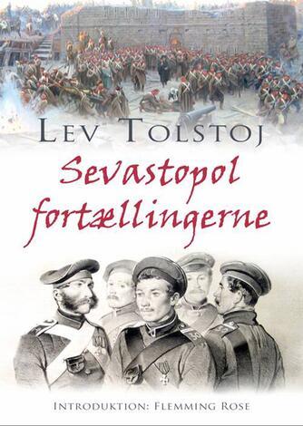 Lev Tolstoj: Sevastopol fortællingerne