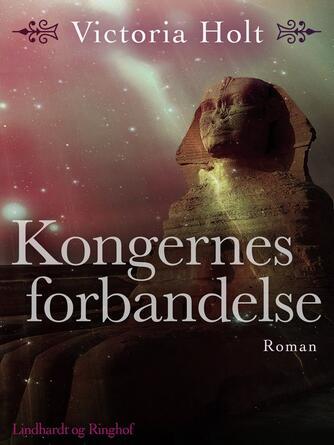 Victoria Holt: Kongernes forbandelse : roman