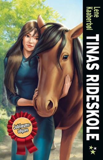Lene Kaaberbøl: Tinas rideskole