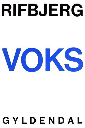 Klaus Rifbjerg: Voks