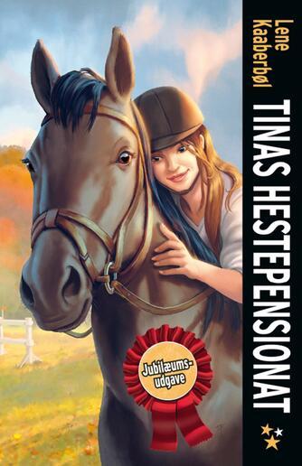 Lene Kaaberbøl: Tinas hestepensionat