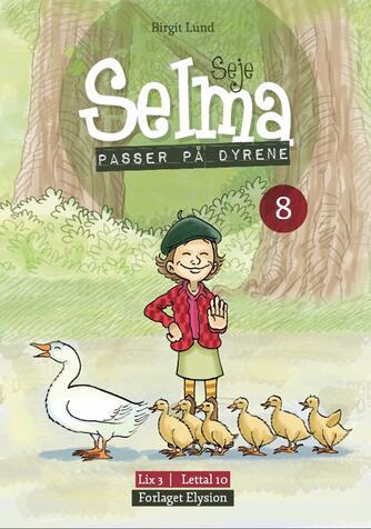 Birgit Lund (f. 1948): Seje Selma - passer på dyrene
