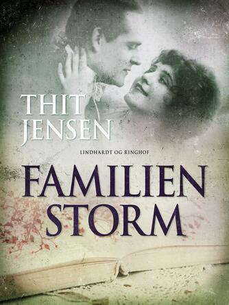 Thit Jensen (f. 1876): Familien Storm