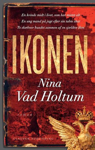 Nina Vad Holtum: Ikonen : roman