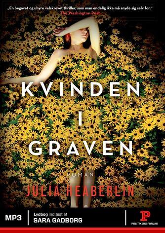 Julia Heaberlin: Kvinden i graven