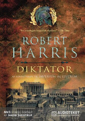 Robert Harris (f. 1957): Diktator