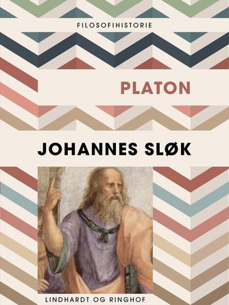 Johannes Sløk: Platon