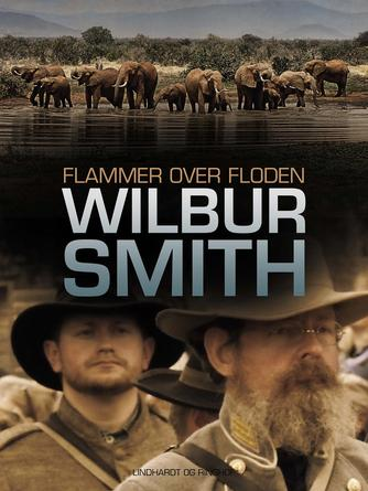 Wilbur A. Smith: Flammer over floden