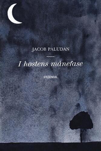 Jacob Paludan: I høstens månefase