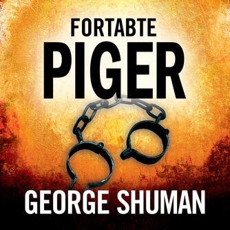 George D. Shuman: Fortabte piger