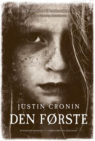 Justin Cronin: Den første : spændingsroman