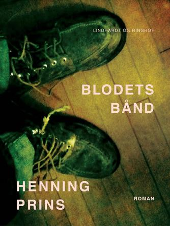 Henning Prins: Blodets bånd : roman