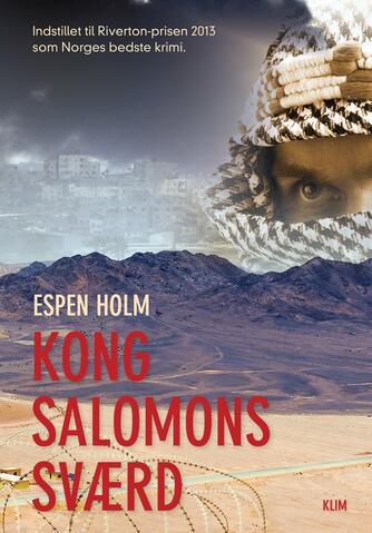 Espen Holm (f. 1953): Kong Salomons sværd