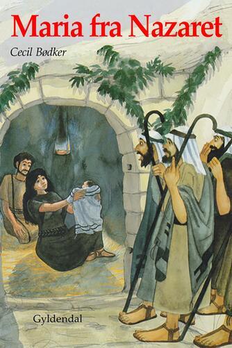 Cecil Bødker: Maria fra Nazaret
