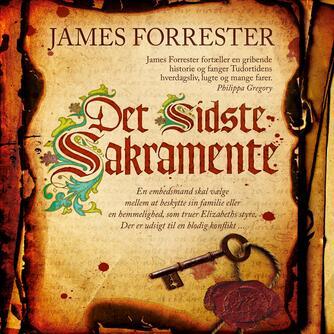 James Forrester: Det sidste sakramente