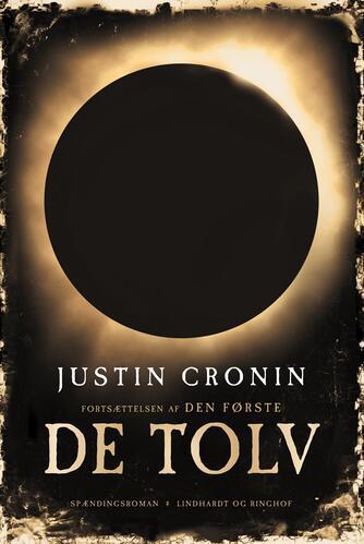 Justin Cronin: De tolv : spændingsroman