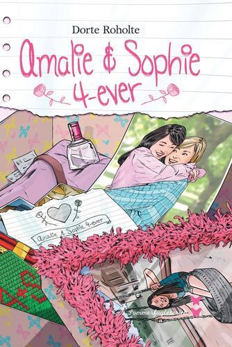 Dorte Roholte: Amalie & Sophie 4-ever