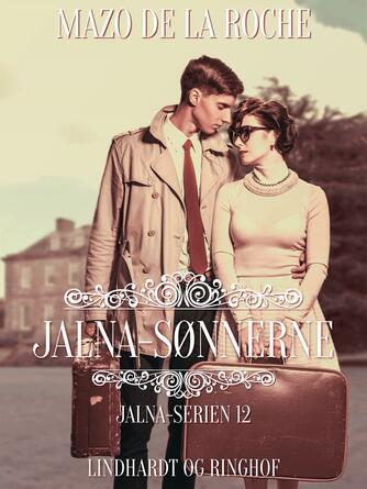 Mazo De la Roche: Jalna-sønnerne