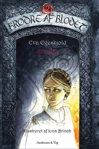 Eva Egeskjold (f. 1972): Krigstid