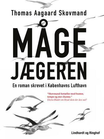 Thomas Aagaard Skovmand: Mågejægeren