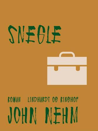 John Nehm: Snegle : roman