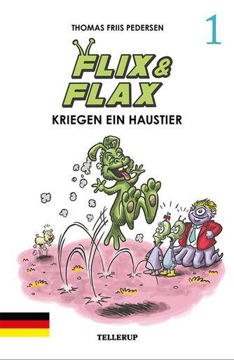 Thomas Friis Pedersen: Flix & Flax kriegen ein Haustier