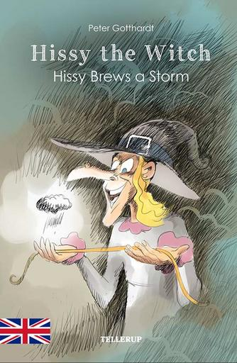 Peter Gotthardt: Hissy the witch - Hissy brews a storm