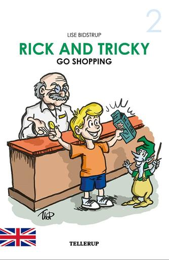 Lise Bidstrup: Rick and Tricky go shopping