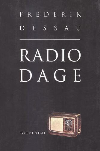 Frederik Dessau: Radiodage
