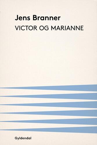 Jens Branner: Victor og Marianne
