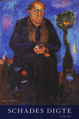 Jens August Schade: Schades digte