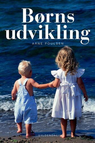 Arne Poulsen (f. 1946): Børns udvikling