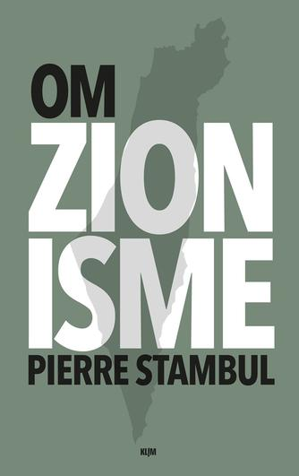 Pierre Stambul: Om zionisme