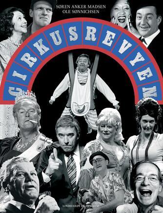 Søren Anker Madsen, Ole Sønnichsen: Cirkusrevyen