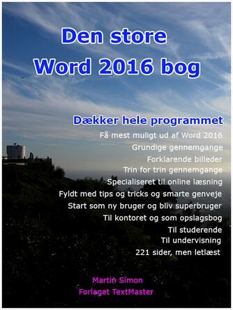 Martin Simon: Den store Word 2016 bog : dækker hele programmet