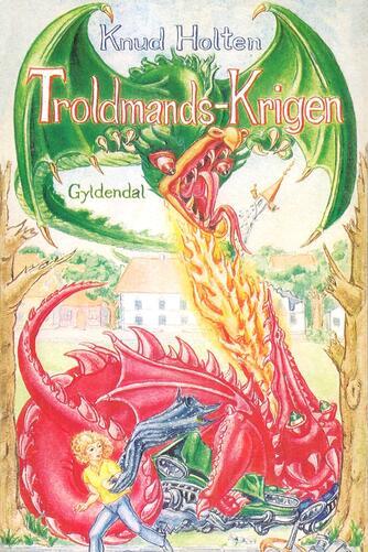 Knud Holten: Troldmands-Krigen
