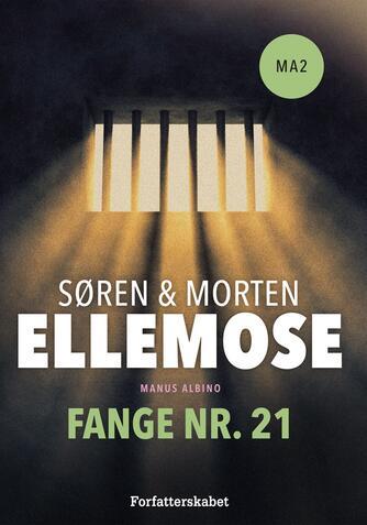 Søren Ellemose: Fange nr. 21
