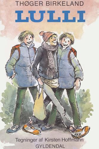 Thøger Birkeland: Lulli