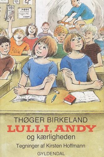Thøger Birkeland: Lulli, Andy og kærligheden