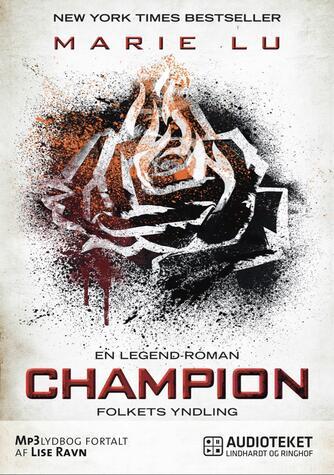 Marie Lu: Champion - folkets yndling
