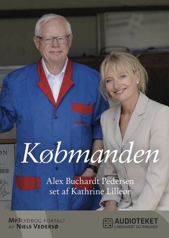 : Købmanden - Alex Buchardt Pedersen - set af Kathrine Lilleør