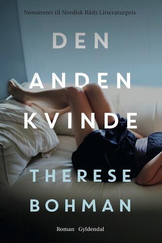 Therese Bohman (f. 1978): Den anden kvinde